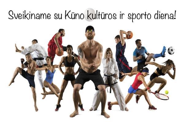 Su Kūno kultūros ir sporto diena!!!