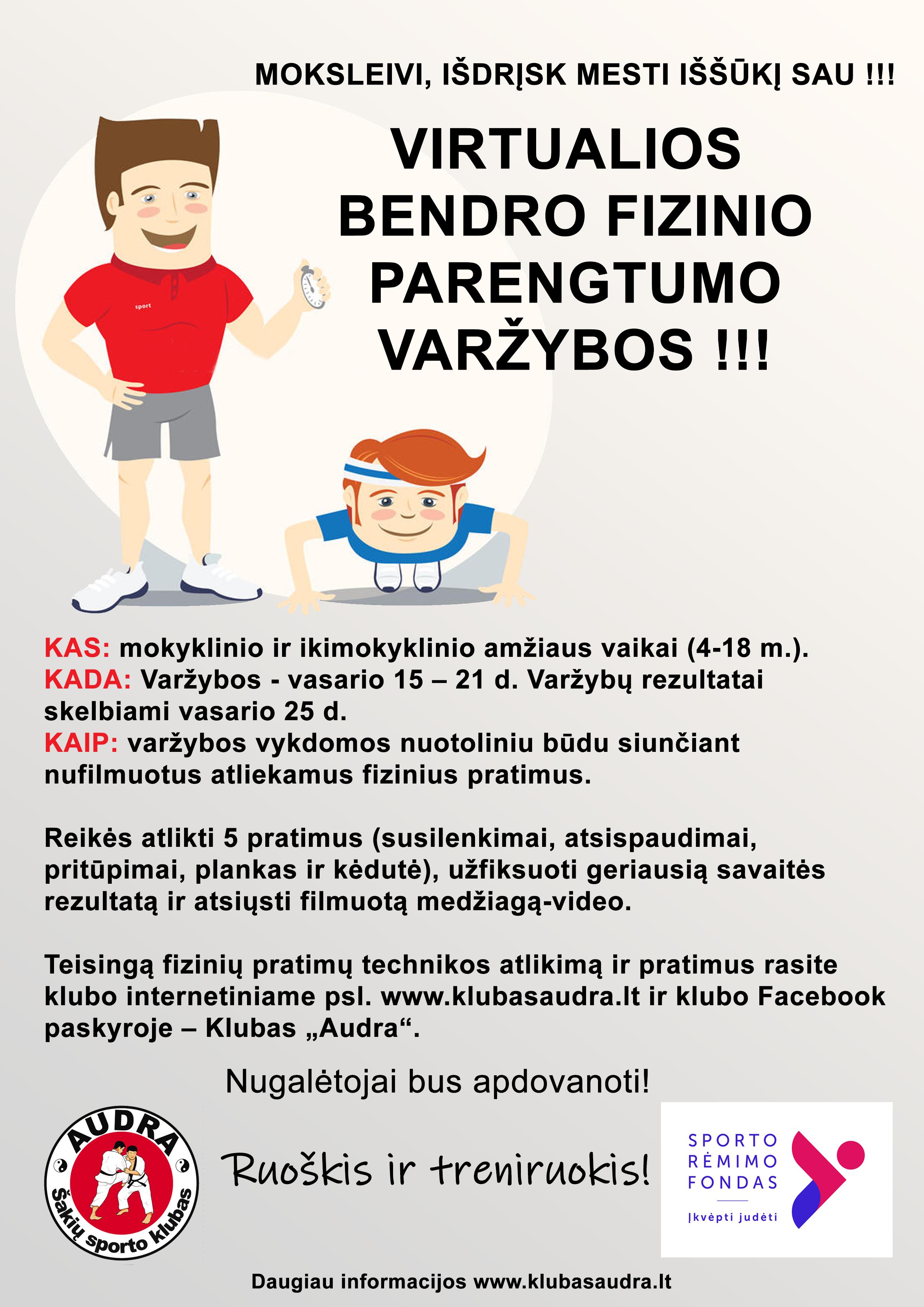VIRTUALIOS BENDRO FIZINIO PARENGTUMO VARŽYBOS!!!
